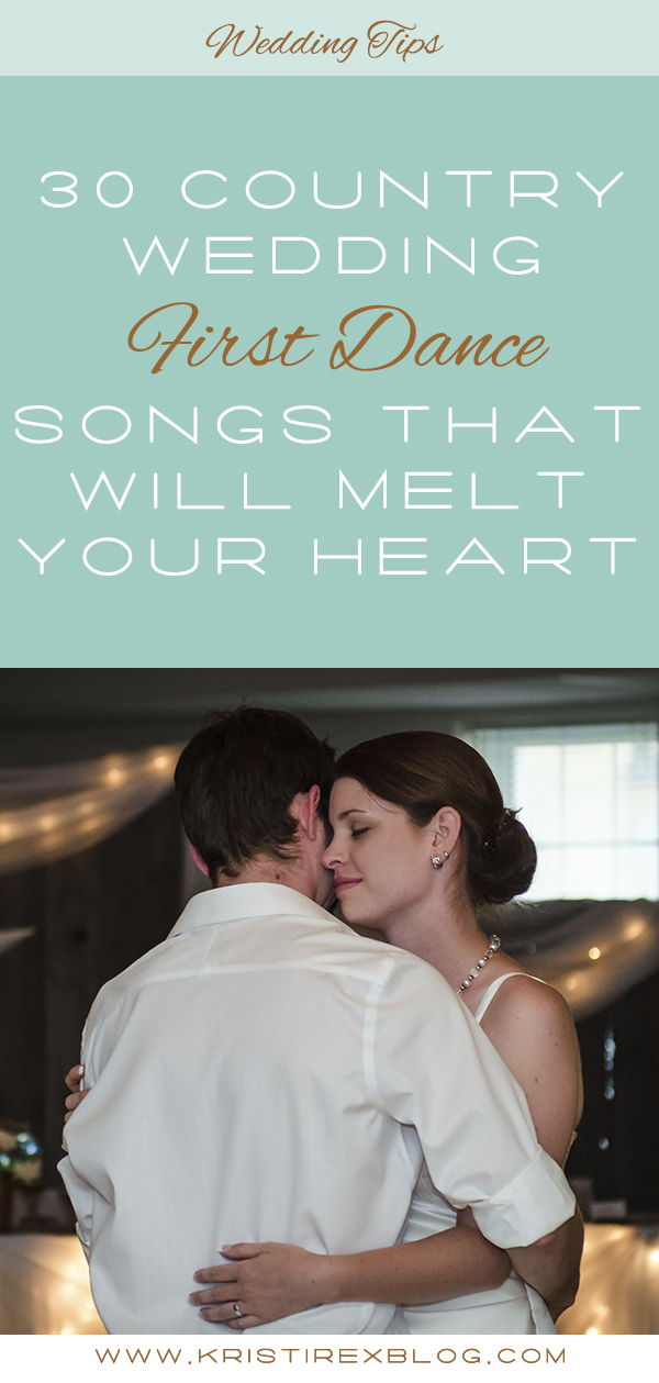 30 Country Wedding First Dance Songs That Will Melt Your Heart