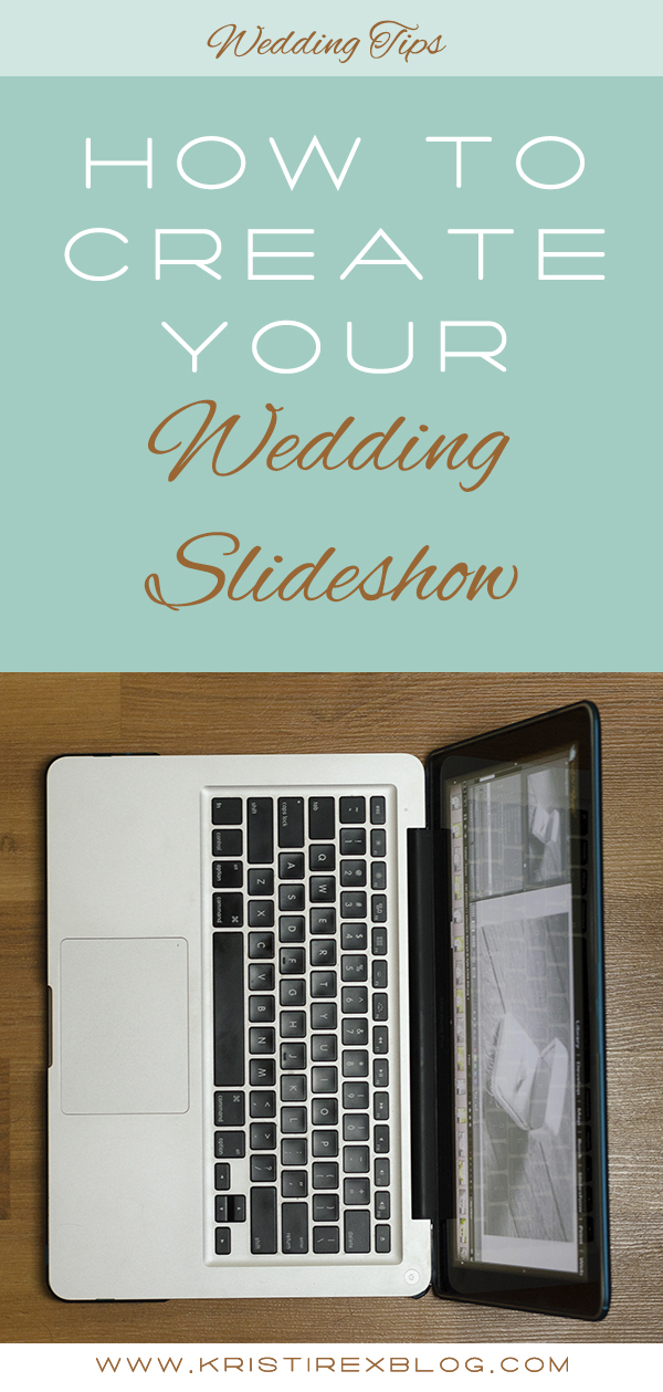 How to create your wedding slideshow