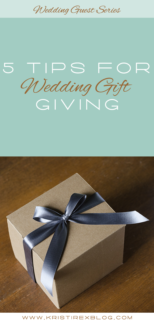 5 Tips for Wedding Gift Giving - Kristi Rex Photography