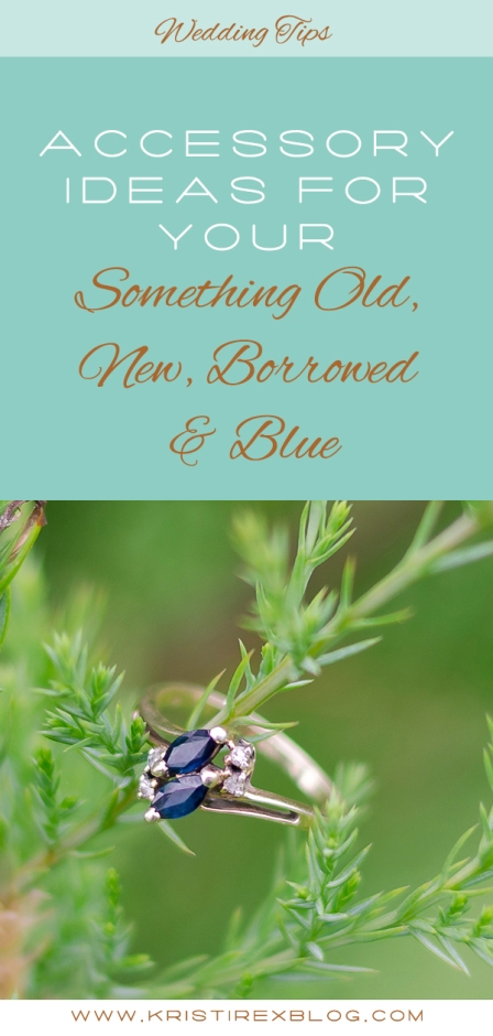 Accessory Ideas for Your Something Old, New, Borrowed & Blue - Kristi Rex Photography