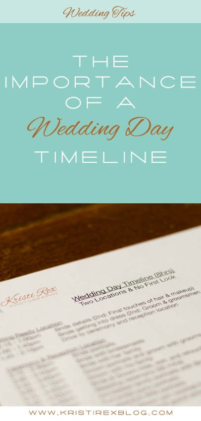 The Importance of a Wedding Day Timeline - Kristi Rex Photography