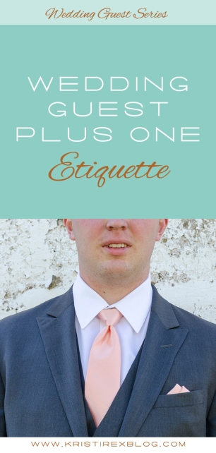 Wedding Guest Plus One Etiquette - Kristi Rex Photography