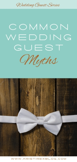 Common Wedding Guest Myths - Kristi Rex Photography