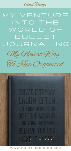 My Venture Into The World Of Bullet Journaling - Kristi Rex Photography