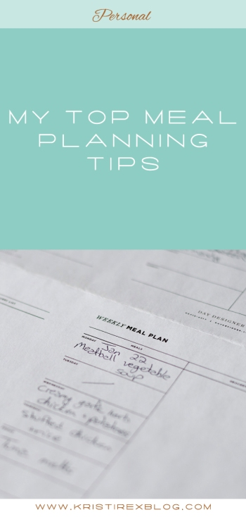 My Top Meal Planning Tips - Kristi Rex Photography