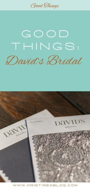 Good Things: David's Bridal - Kristi Rex Photography