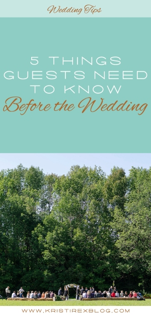 5 Things Guests Need To Know Before The Wedding - Kristi Rex Photography